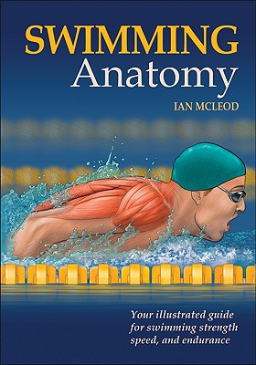 Swimming Anatomy By McLeod, Ian